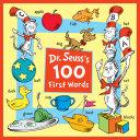 Dr  Seuss s 100 First Words Book