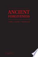Ancient Forgiveness