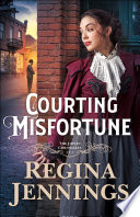Courting Misfortune  The Joplin Chronicles Book  1