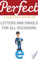 Perfect Letters And Emails For All Occasions Book PDF