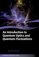 An Introduction to Quantum Optics and Quantum Fluctuations