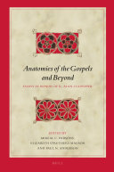 Anatomies of the Gospels and Beyond