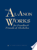 """""""How Al‑Anon Works for Families & Friends of Alcoholics"""" by Al-Anon Family Groups"""