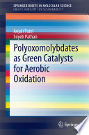 Book Cover: Polyoxomolybdates As Green Catalysts for Aerobic Oxidation