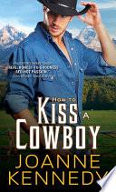 How to Kiss a Cowboy Book PDF
