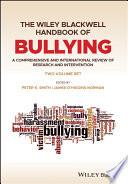 The Wiley Blackwell Handbook of Bullying Book