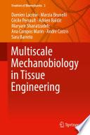 Multiscale Mechanobiology In Tissue Engineering Book PDF