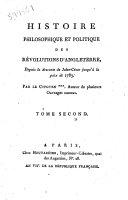 Histoire philosophique et politique des révolutions d'Angleterre, depuis la descente da Jules-César juasqu'à la paix de 1783. Par le CitoYen *** [i. e. Jean Chas] auteur de plusieurs ouvrage connus