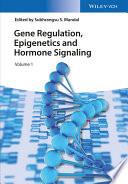 Gene Regulation  Epigenetics And Hormone Signaling