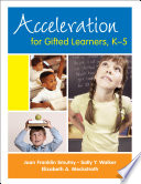 Acceleration for Gifted Learners  K 5