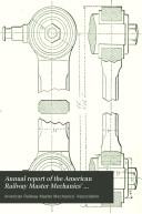 Annual Report of the American Railway Master Mechanics  Association