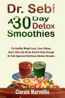 Dr  Sebi a 30 Day Detox Smoothies