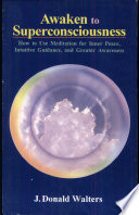 Awaken to Superconsciousness Book