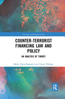 Counter-Terrorist Financing Law and Policy