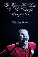 The Faith No More Mr Bungle Companion