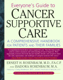 Everyone s Guide to Cancer Supportive Care