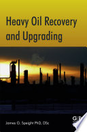 Heavy Oil Recovery and Upgrading