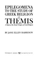 Epilegomena to the Study of Greek Religion  and Themis