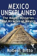 Mexico Unexplained