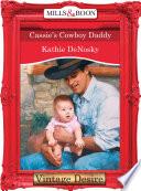 Cassie s Cowboy Daddy  Mills   Boon Desire