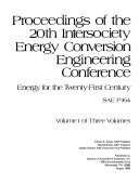 Proceedings of the 20th Intersociety Energy Conversion Engineering Conference