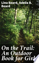 On The Trail An Outdoor Book For Girls