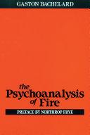 The Psychoanalysis of Fire