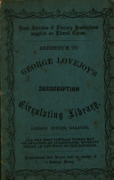 Addendum to George Lovejoy s Subscription Circulating Library  London Street  Reading