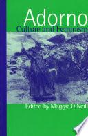 Adorno, Culture and Feminism