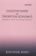 Collected Papers in Theoretical Economics  Rationality  games  and strategic behaviour