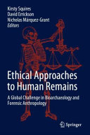 Ethical Approaches To Human Remains Book PDF