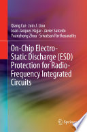 On Chip Electro Static Discharge  ESD  Protection for Radio Frequency Integrated Circuits