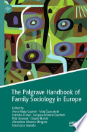The Palgrave Handbook of Family Sociology in Europe Book