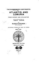 The Submerged Continents of Atlantis and Lemuria, Their History and Civilization