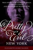 Pretty Evil New York Pdf/ePub eBook