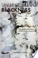 Unbecoming Blackness