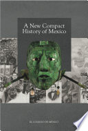 A new Compact History of Mexico.