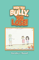 When You Bully, You Lose! [Pdf/ePub] eBook