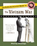 The Politically Incorrect Guide to the Vietnam War Pdf/ePub eBook