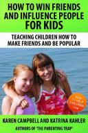 How To Win Friends And Influence People For Kids