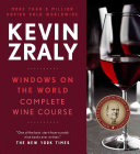 Kevin Zraly Windows on the World Complete Wine Course 2017