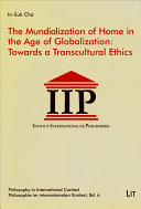 The Mundialization of Home in the Age of Globalization: ...
