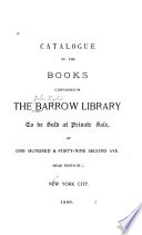 Catalogue Of The Books Contained In The Barrow Library