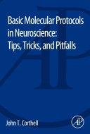 Basic Molecular Protocols in Neuroscience