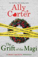 A Heist Society Christmas Story: The Grift of the Magi [Pdf/ePub] eBook