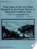Thirty years of soil and water research by the Forest Service in Wisconsin s driftless area