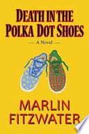 Death in the Polka Dot Shoes Book PDF