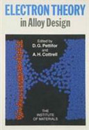 Electron Theory in Alloy Design Book