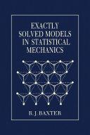 Pdf Exactly Solved Models in Statistical Mechanics