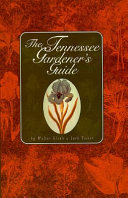 The Tennessee Gardener s Guide